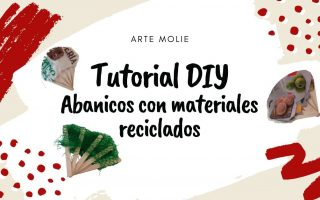 Tutorial de abanicos con materiales reciclados